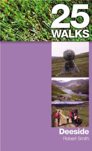 Deeside (25 Walks) by Robert Smith undifferentiated