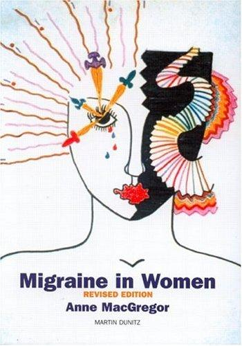 Migraine in Women by E. Anne MacGregor